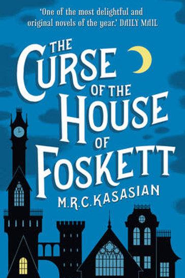 The Curse of the House of Foskett (2) - M.R.C .Kasasian