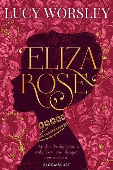 Eliza Rose (Paperback) Lucy Worsley