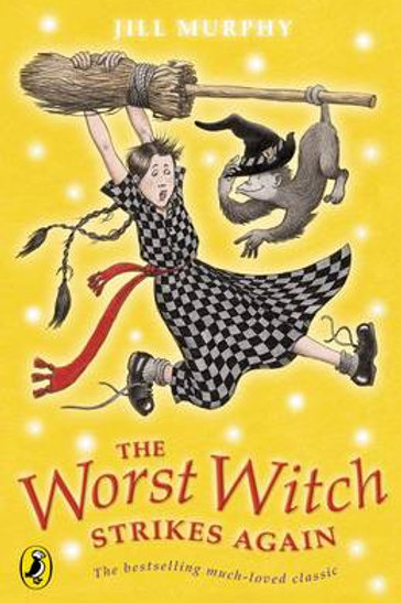 The Worst Witch Strikes Again - The Worst Witch (Paperback) Jill Murphy
