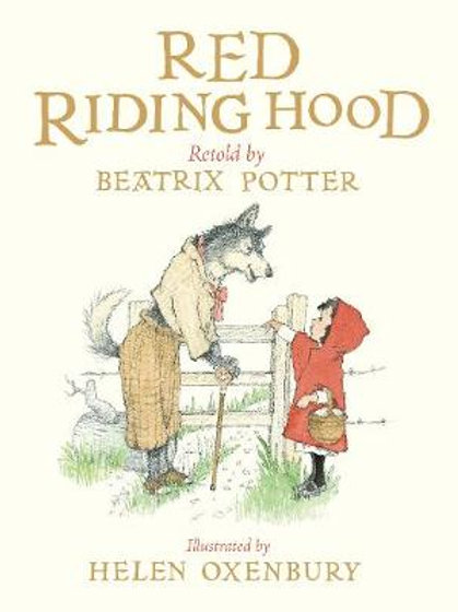 Red Riding Hood retold by Beatrix Potter