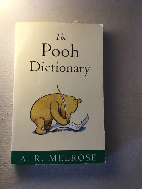 The Pooh Dictionary by A.R. Melrose