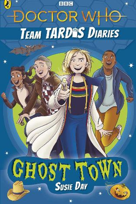 Team Tardis Diaries: Ghost Town by Susie Day