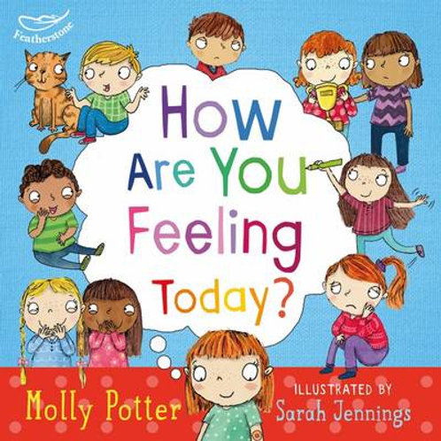 How are you feeling today? (Hardback) Molly Potter