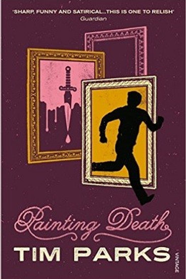 Painting Death (Paperback) Tim Parks