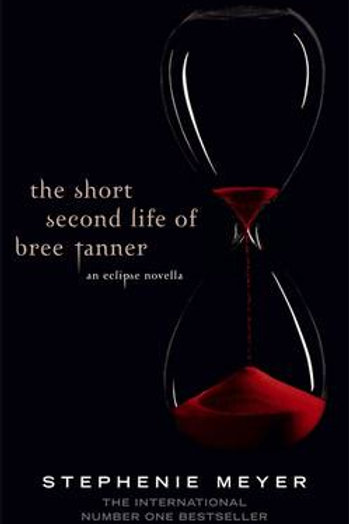 The Short Second Life of Bree Tanner by Shephenie Meyer