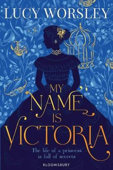 My Name Is Victoria (Paperback) Lucy Worsley