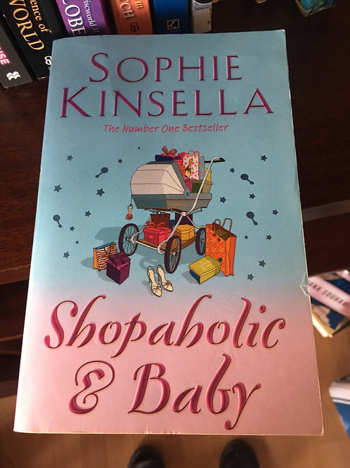 Shopaholic & Baby by Sophie Kinsella