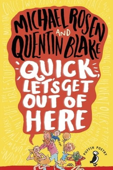 Quick, Let's Get Out of Here - Puffin Poetry (Paperback) Michael Rosen