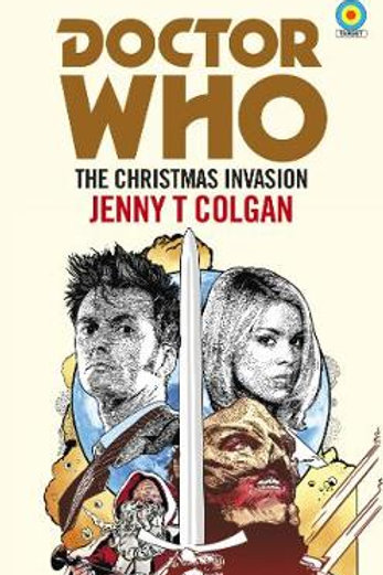Doctor Who The Christmas Invasion by Jenny T Colgan