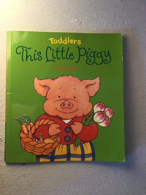 This Little Piggy by Lucy Su