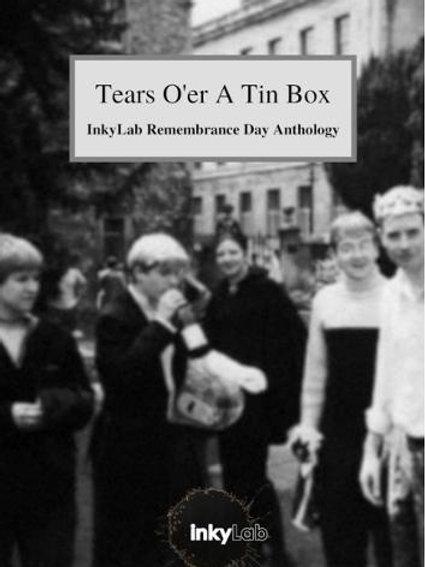 Tears O'er a Tin Box
