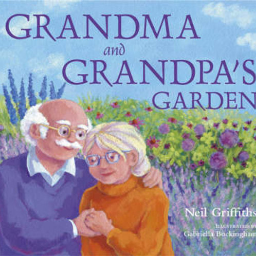 Grandma and Grandpa's Garden (Paperback) Neil Griffiths (author)