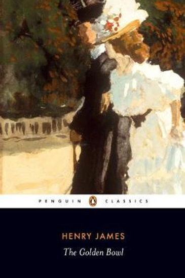 The Golden Bowl (Paperback) Henry James (author), Ruth Yeazell (editor)