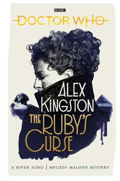 The Ruby Curse by Alex Kingston