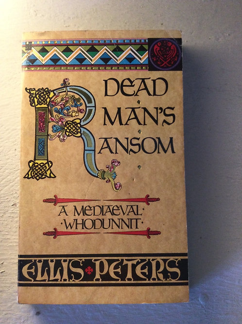 Dead Man's Ransom by Ellis Peters