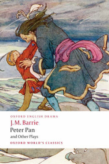 Oxford World's Classics Peter Pan and Other Plays - J.M. Barrie
