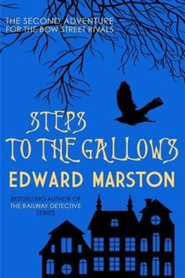 Steps to the Gallows - Bow Street Rivals (Paperback) Edward Marston