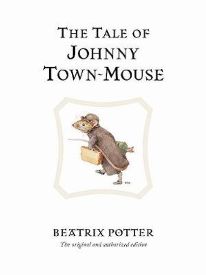 The Tale of Johnny Town-Mouse - Beatrix Potter Originals (Hardback)