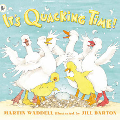 It's Quacking Time! (Paperback) Martin Waddell (author), Jill Barton