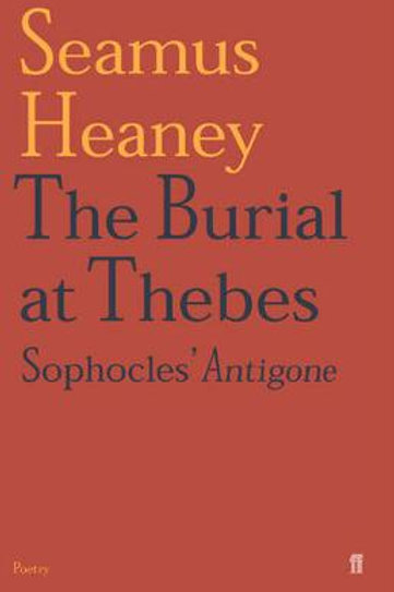 The Burial at Thebes (Paperback) Seamus Heaney