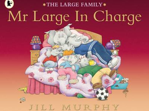 Mr Large In Charge - Large Family (Paperback) Jill Murphy (author,illustrator)