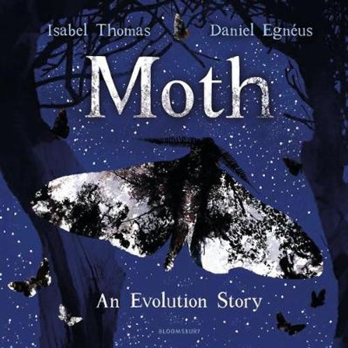 Moth (Hardback) Isabel Thomas (author), Daniel Egneus (illustrator)
