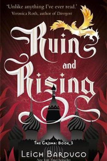 The Grisha: Ruin and Rising: Book 3 by  Leigh Bardugo