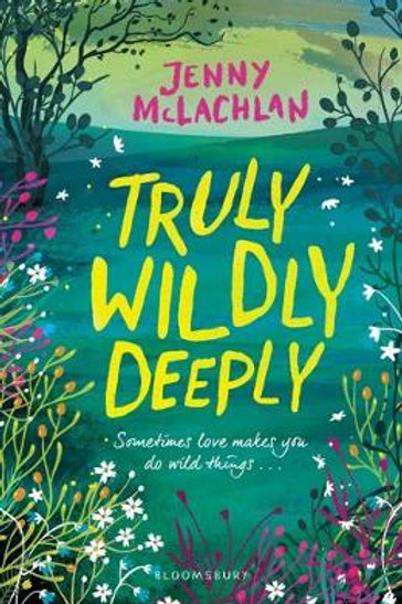 Truly, Wildly, Deeply (Paperback) Jenny McLachlan (author)