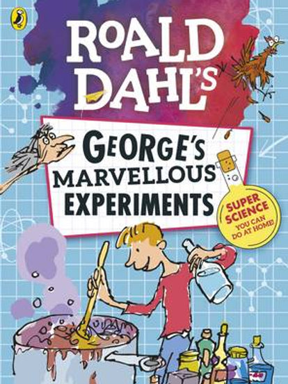 Roald Dahl: George's Marvellous Experiments - Roald Dahl (Paperback)