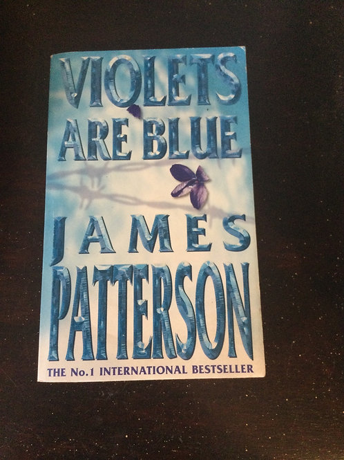 Violets are Blue by James  Patterson
