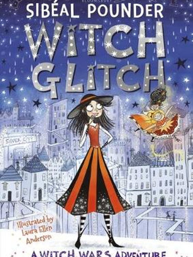 Witch Glitch - Witch Wars (Paperback) Sibeal Pounder