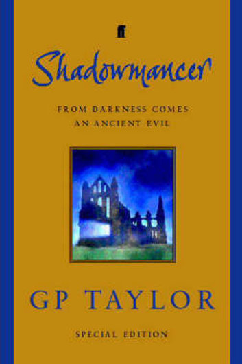 Shadowmancer: Special Edition (Hardback) G. P. Taylor