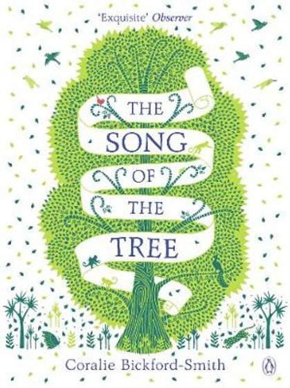 The Song of the Tree by Coralie Bickford-Smith