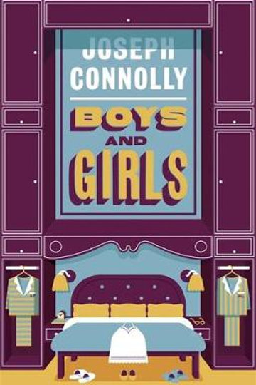 Boys and Girls by Joseph Connolly