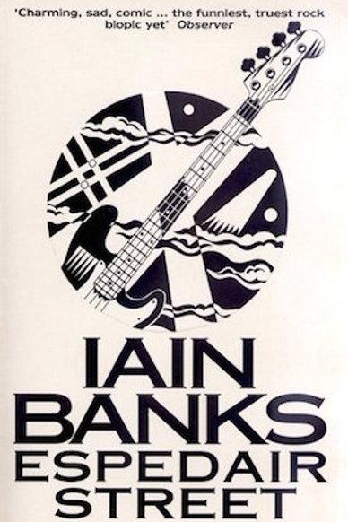 Espedair Street - Iain Banks