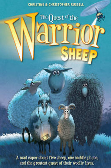 The Quest of the Warrior Sheep - Christopher and Christine Russell