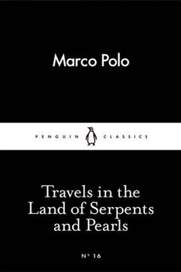 Travels in the Land of Serpents and Pearls - Penguin Little Black Classics (Pape