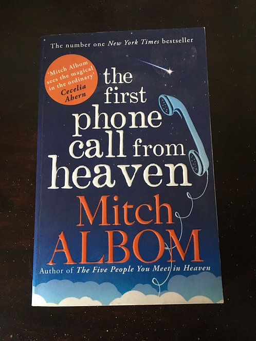 The First Phone Call From Heaven (Paperback) Mitch Albom (author)