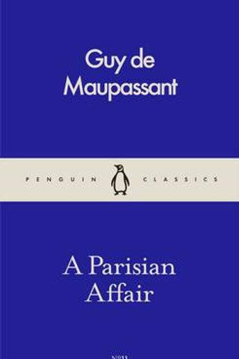 A Parisian Affair - Pocket Penguins (Paperback) Guy De Maupassant
