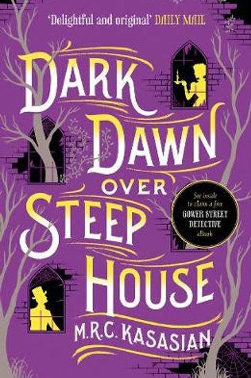 Dark Dawn Over Steep House (5) M.R.C. Kasasian