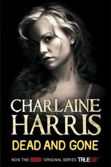 Dead and Gone (Paperback)-  Charlaine Harris