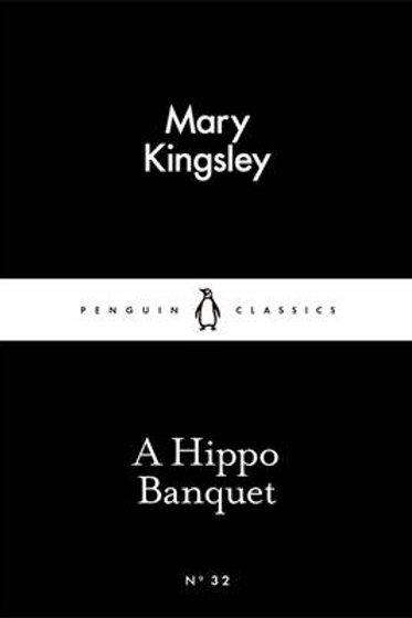 A Hippo Banquet - Penguin Little Black Classics (Paperback)