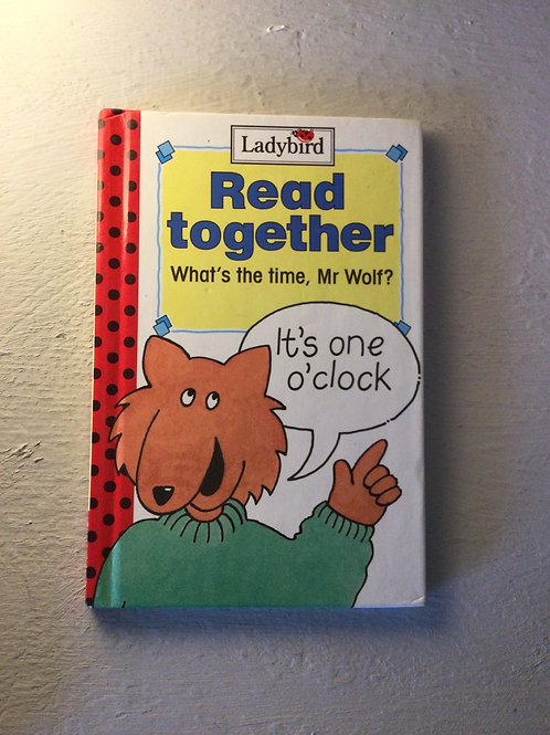 Read Together: What's the time, Mr Wolf?