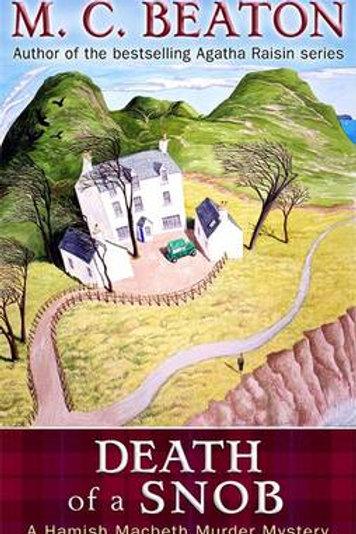 Death of a Snob - Hamish Macbeth Murder Mystery (Paperback) M. C. Beaton (author