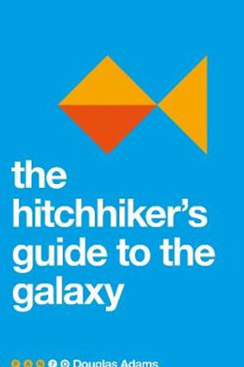 The Hitchhiker's Guide to the Galaxy - Pan 70th Anniversary (Paperback)