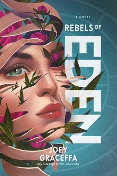Rebels of Eden (Paperback) Joey Graceffa