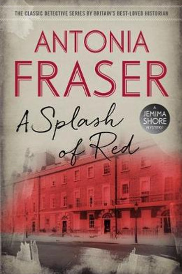 A Splash of Red by Antonia Fraser