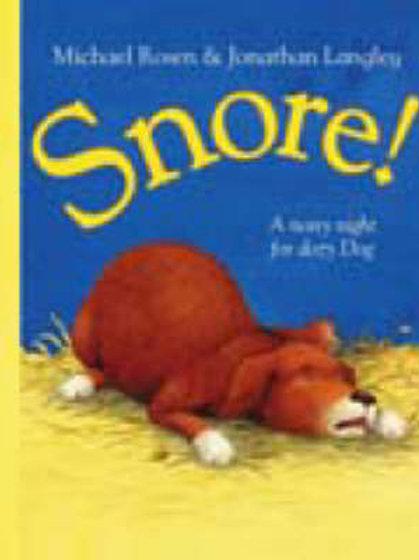 Snore! (Paperback) Michael Rosen (author), Jonathan Langley (illustrator)