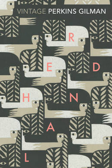 Herland and The Yellow Wallpaper (Paperback) Charlotte Perkins Gilman
