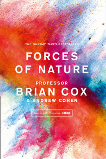 Forces of Nature (Paperback) Professor Brian Cox (author), Andrew Cohen (author)